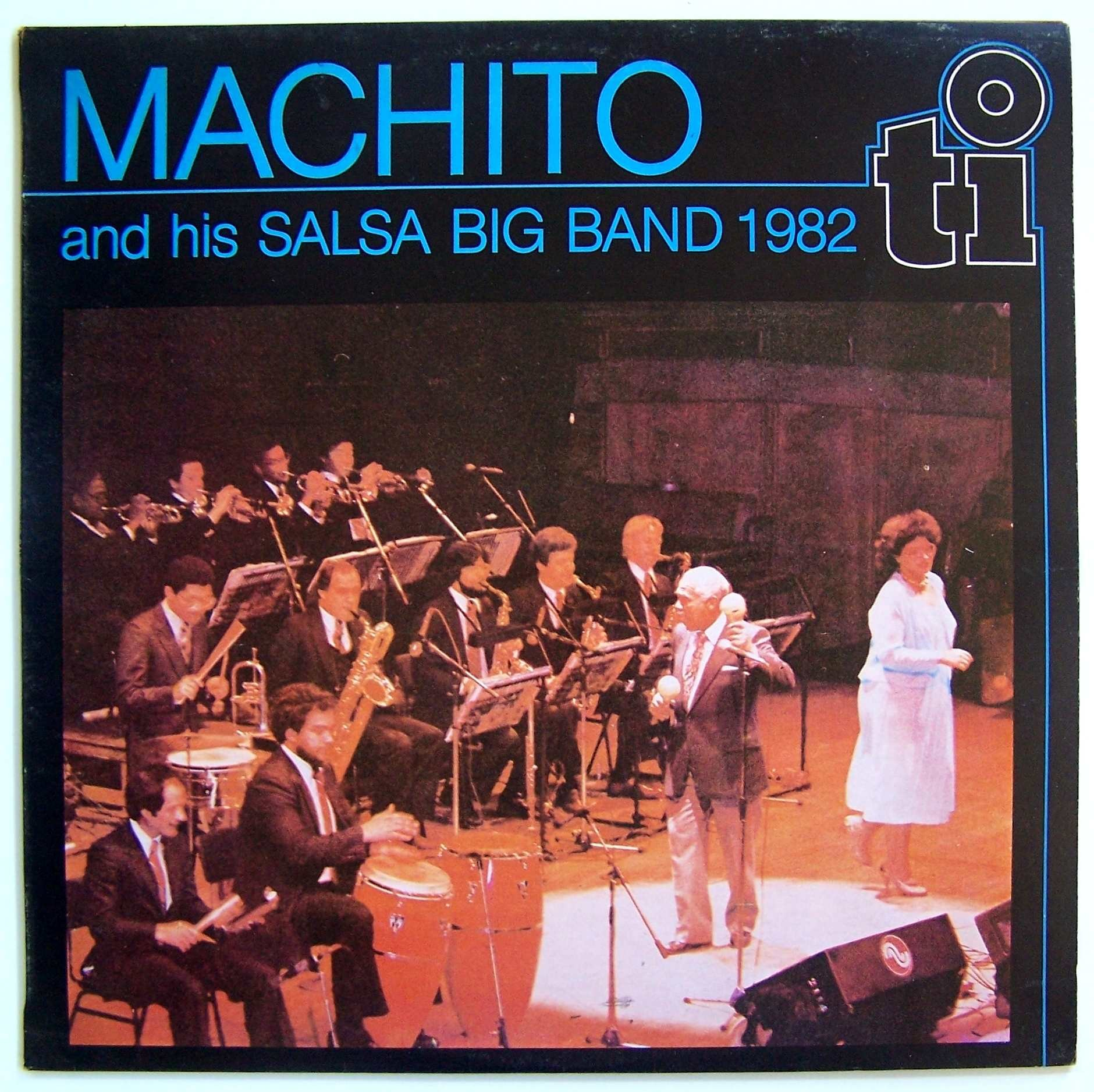 Machito His Salsa Big Band 1982 - Machito His Salsa Big Band 1982