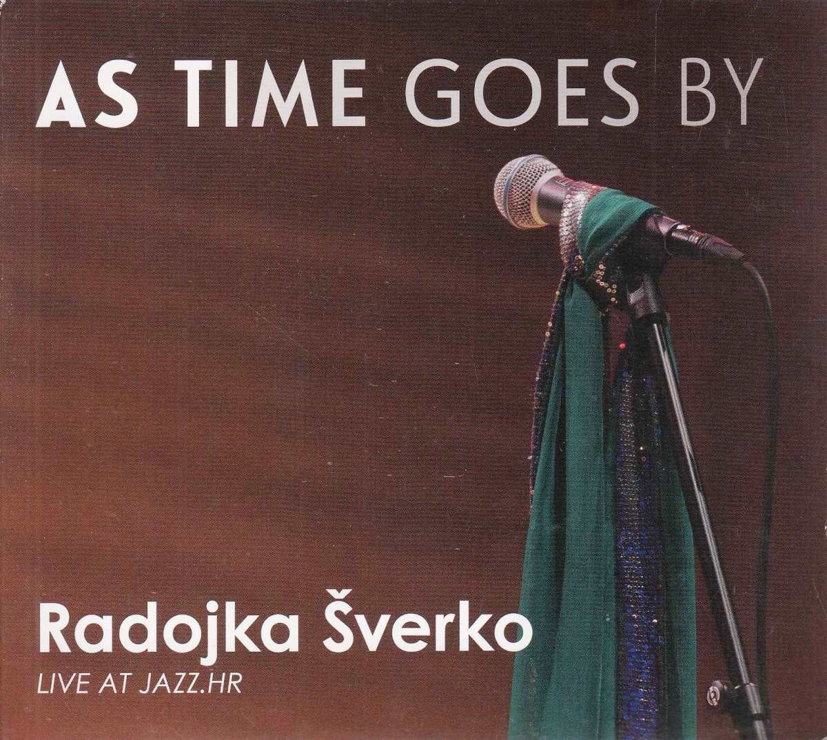 Šverko Radojka - As Time Goes By - Live At Jazzhr
