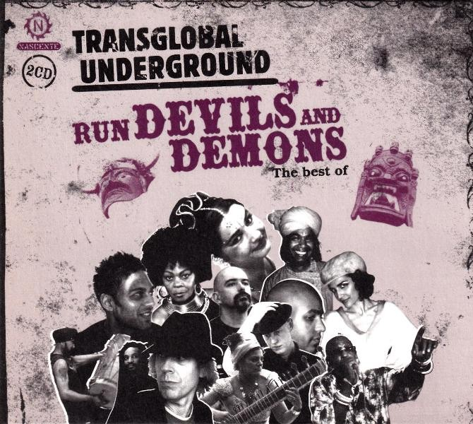Transglobal Underground - Run Devils And Demons