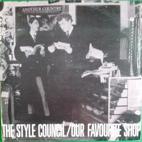 Style Council - Our Favourite Shop
