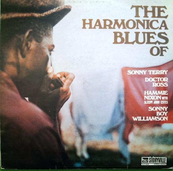 Various Artists - Harmonica Blues Of Sonny Terry Doctor Ross Hammie Nixon With Sleepy John Estes Sonny Boy Williamson