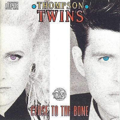 Thompson Twins - Close To The Bone