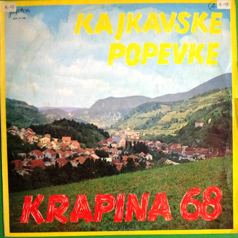 Various Artists - Krapina 1968 - Kajkavske Popevke Irobic/astefok/zspisic Etc