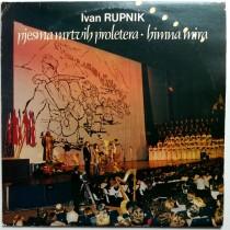 Mesoviti Hor I Simfonijski Orkestar Umetnickog Ansambla Jna - Ivan Rupnik - Pjesma Mrtvih Proletera - Himna Mira