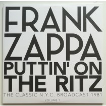 Zappa Frank - Puttin On The Ritz - The Classic Nyc Broadcast 1981 Volume 1