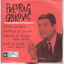 Gojkovic Predrag Cune - Zlatan Prsten/molitva Je Za Me/odenla Je Draga Srce Moje/kad Ne Bude Mene Vise