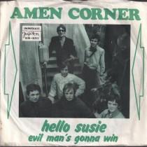 Amen Corner - Hello Susie/evil Mans Gonna Win