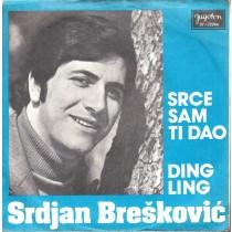 Breskovic Srdjan - Srce Sam Ti Dao/ding Ling