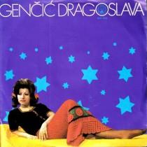 Gencic Dragoslava - Ne Budi Me Rano/pusta Sudbino