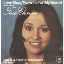 Charles Tina - Love Bug/sweets For My Sweet-Short Long Versions