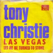 Christie Tony - Las Vegas/let Me Be Turned To Stone