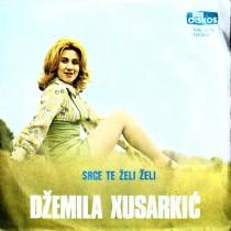 Xusarkic Dzemila - Srce Te Zeli Zeli/vraticu Ti Tvoju Burmu