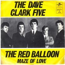 Dave Clark Five - Red Balloon/maze Of Love