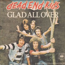 Dead End Kids - Glad All Over/last Night In Chinatown
