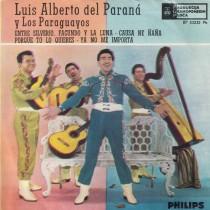 Del Parana Luis Alberto Los Paraguayos - Entre Silverio Facundo Y La Luna/causa Ne Nana/porque To Lo Quieres/ya No Me Importa