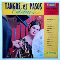 Fuggi Tito His Grand Orchestre - Tangos Et Pasos Celebres