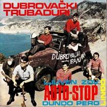 Dubrovacki Trubaduri - Auto-Stop/dundo Pero/lindjo/ljuven Zov