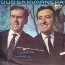Duo Sa Kvarnera - Plakat Cu Uvijek Za Tvojim Ocima/uspomena S Mora/pjesma Naseg Mora/davni Refren