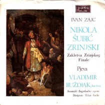 Ruzdjak Vladimir Ansambl Zagrebacke Opere - Ivan Zajc - Nikola Subic Zrinjski - Zakletva Zrinjskog Iz Ii Cina/finale Opere