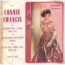 Francis Connie - Hallelujah I Love Him So/come Rain Or Come Shine/hold Me Thrill Me Kiss Me/thats All