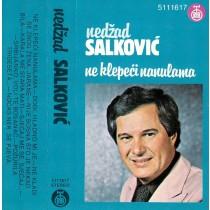 Salković Nedžad - Ne Klepeći Nanulama