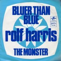 Harris Rolf - Bluer Than Blue/the Monster