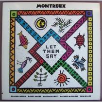 Montreux - Let Them Say