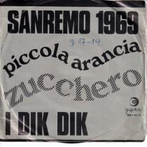 I Dik Dik - Zucchero/piccola Arancia