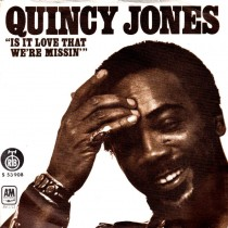 Jones Quincy - Is It Love That Were Missin/cry Baby