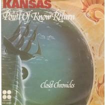 Kansas - Point Of Know Return/closet Chronicles