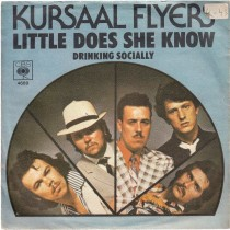 Kursaal Flyers - Little Does She Know/drinking Socially