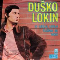 Lokin Dusko - O Leila Leila/tuzna Je Noc