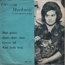 Markovic Olivera - Plac Gitare/duri-Duri-Dam/crveni Sal/kad Dodje Kraj