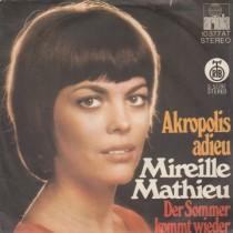 Mathieu Mireille - Akropolis Adieu/der Sommer Kommt Wieder