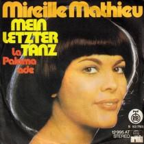 Mathieu Mireille - Mein Letzter Tanz/la Paloma Ade