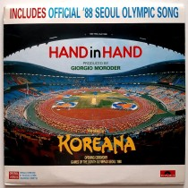 Koreana Giorgio Moroder - Hand In Hand - Includes Official 88 Seoul Olympic Song