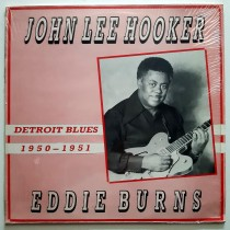 Hooker John Lee Eddie Burns - Detroit Blues 1950-1951
