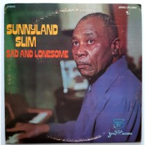 Slim Sunnyland - Sad And Lonesome