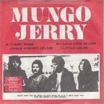 Mungo Jerry - Lady Rose/have A Whiff On Me/milk Cow Blues/little Louis