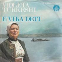 Turkeshi Violeta - E Vika Deti/xhemixhi/ma Mire Ne Pyll Se Ne Qytet