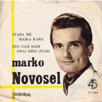 Novosel Marko - Stara Me Majka Kara/sto Nam Radi Onaj Dido