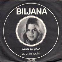 Petrovic Biljana - Drugi Poljubac/da Li Me Volis