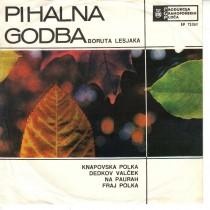 Pihalna Godba Boruta Lesjaka - Knapovska Polka/dedkov Valcek/na Paurah/fraj Polka