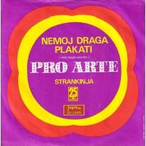 Pro Arte - Nemoj Draga Plakati/strankinja