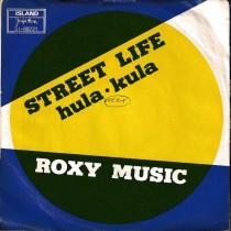 Roxy Music - Street Life/hula-Kula