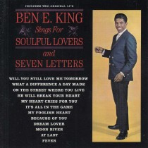 King Ben E - Sings For Soulful Lovers/seven Letters