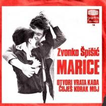 Spisic Zvonko - Marice/otvori Vrata Kada Cujes Korak Moj