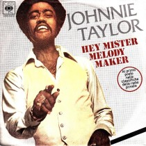 Taylor Johnnie - Hey Mister Melody Maker/keep On Dancing
