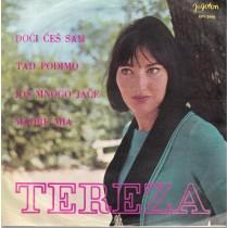 Kesovija Tereza - Doci Ces Sam/tad Podjimo/jos Mnogo Jace/madre Mia