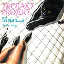 Trotakt Projekt - Rolana/nesto Drugo